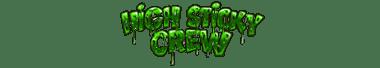 High Sticky Crew